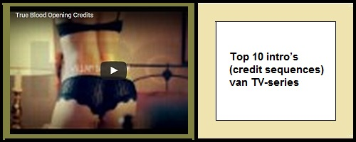 Top 10 intro (credit sequences) van TV-series